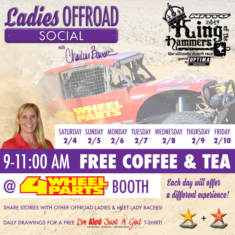 Ladies Offroad Socials at King of the Hammers 4 Wheel Parts Booth Daily