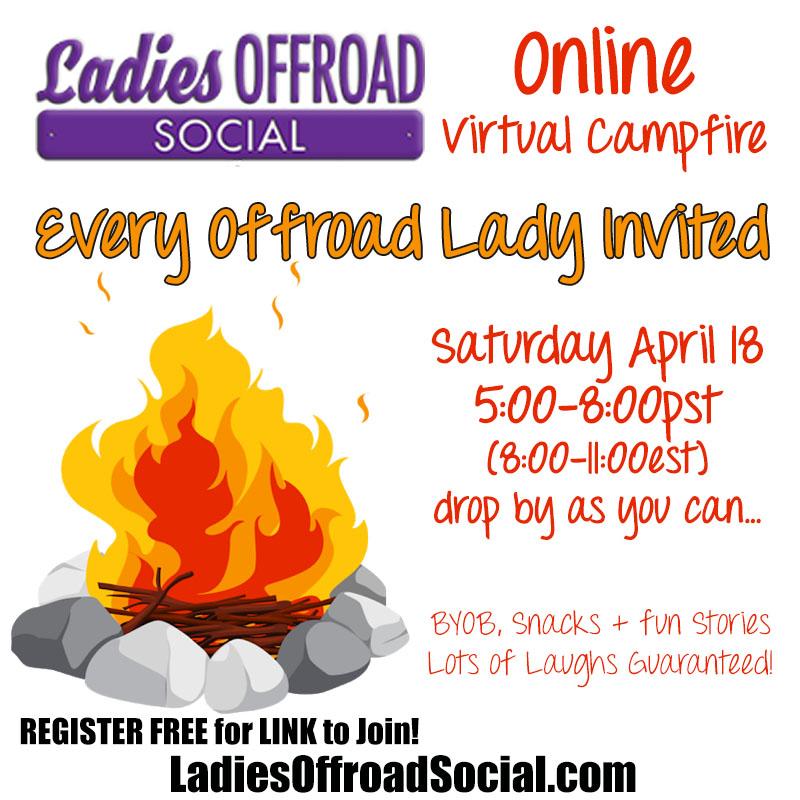 Ladies Offroad Network Social Virtual Campfire April 18